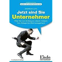 Jetzt sind Sie Unternehmer: Was Sie von Anfang an wissen müssen. Von Ablage bis Zeitmanagement (jeder-ist-unternehmer.de)