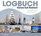 Logbuch Hanse Sail Rostock - Klaus-Dieter Block