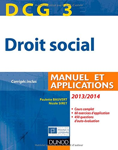 DCG 3 - Droit social 2013/2014-7e édition - Manuel et Applications, corrigés inclus