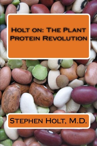 Holt on: The Plant Protein Revolution -