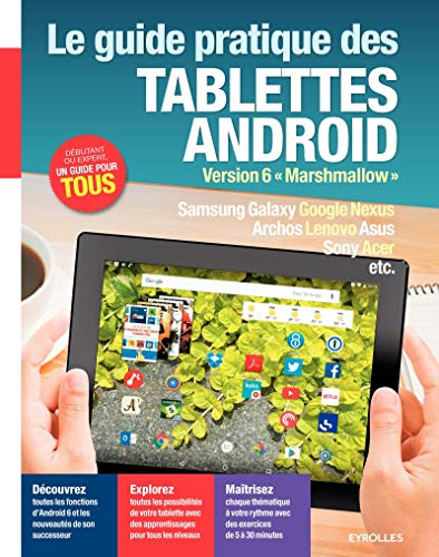 """Le guide pratique des tablettes Android: Version 6 """"Marshmallow""""."""
