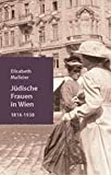 Jüdische Frauen in Wien: 1816-1938