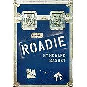 Roadie by Howard Massey (2016-02-01)