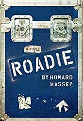 Roadie by Howard Massey (2016-02-01)