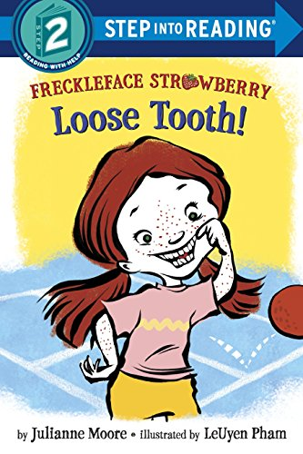 Freckleface Strawberry: Loose Tooth! (Step Into Reading 2) por Julianne Moore