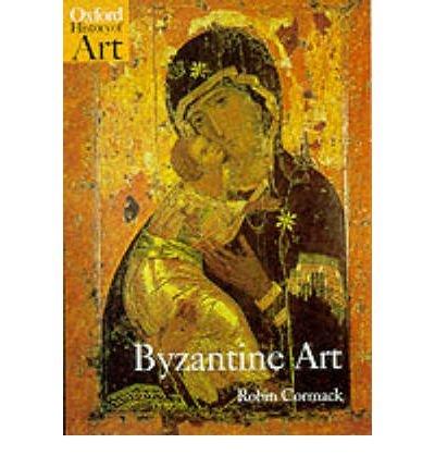 Byzantine Art (Oxford History of Art (Paperback)) (Paperback) - Common