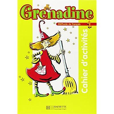 Grenadine 1 cahier d activites pdf download eutychosgeraint grenadine 1 cahier d activites pdf download fandeluxe Image collections