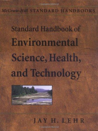 Standard Handbook of Environmental Science, Health, and Technology (McGraw-Hill Standard Handbooks)