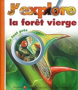"""Afficher """"J'explore la forêt vierge"""""""