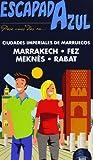 Escapada Azul Rabat-Fez-Marrakech (Escapada Azul (gaesa))
