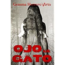 Ojo de gato (Spanish Edition)