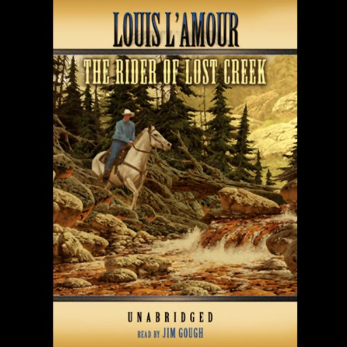The Rider of Lost Creek  Audiolibri