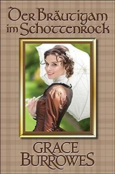 Der Bräutigam im Schottenrock (Die MacGregor-Familienserie 1)