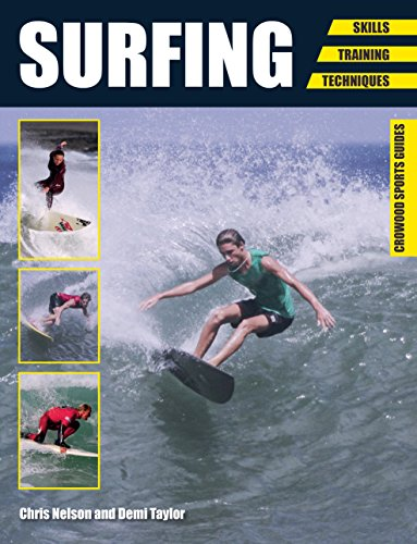 Surfing: Skills - Training - Techniques (Crowood Sports Guides)
