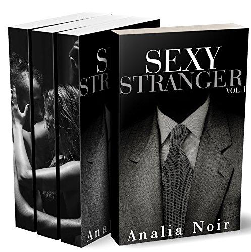 SEXY STRANGER: L'INTÉGRALE (Tomes 1 à 3): (Roman Érotique, Amour avec un inconnu, Tabou, Première Fois, Interdit)