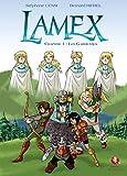 Lamex - Chapitre 1 - les Gardiennes