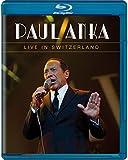 Paul Anka - Live in Switzerland [Blu-ray] [Alemania]