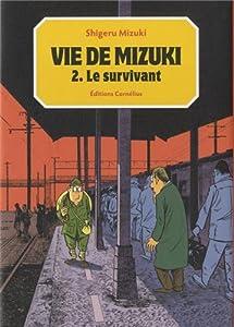 Vie de Mizuki Edition simple Le survivant