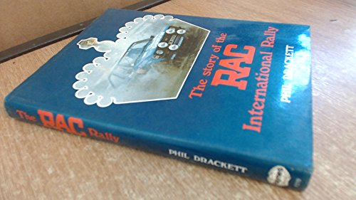 Story of the Royal Automobile Club International Rally (A Foulis motoring book) por Phil Drackett