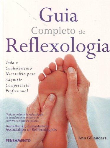 Guia Completo de Reflexologia (Em Portuguese do Brasil)