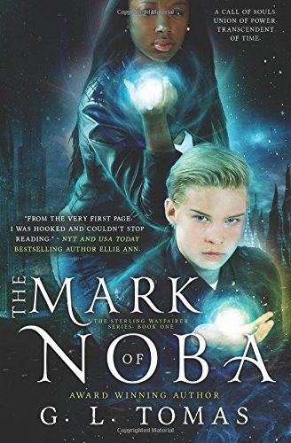 The Mark of Noba: Volume 1 (The Sterling Wayfairer Series)