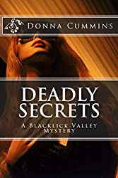 Deadly Secrets: A Blacklick Valley Mystery (The Blacklick Valley Mystery Series Book 4)