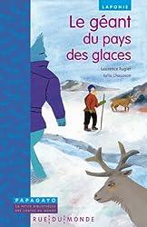 Le géant du pays des glaces : Un conte de Laponie