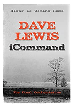 iCommand (Hagar Trilogy Book 3) by [Lewis, Dave]