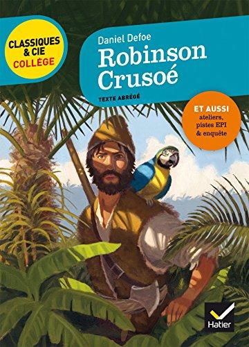 Robinson Crusoé: nouveau programme par Daniel Defoe