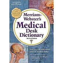 Merriam Webster's Medical Desk Dictionary, Revised Edition: Hardcover Edition by Merriam-Webster (2002-06-03)