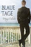 Blaue Tage (Mangrove Stories  (Deutsch) 1)