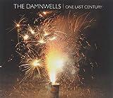 Songtexte von The Damnwells - One Last Century