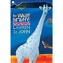 The White Giraffe: Book 1