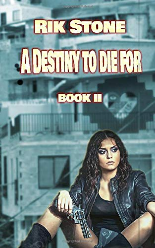 A Destiny to Die For - II