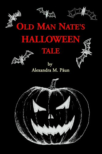 Old Man Nate's HALLOWEEN TALE (English Edition)