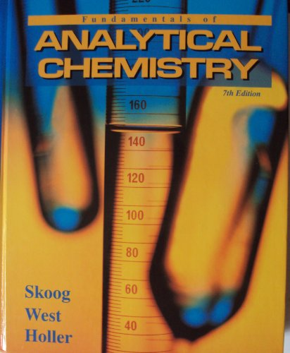 Fundamentals of Analytical Chemistry -- Seventh 7th Edition