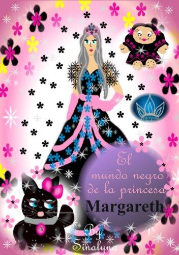 El mundo negro de la princesa Margareth (Siete Princesas) par Sinalyna