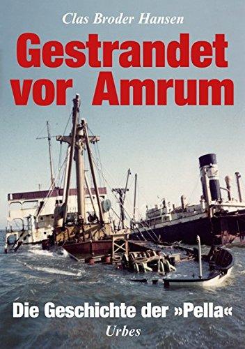 """Gestrandet vor Amrum: Die Geschichte der """"Pella"""""""