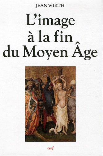 L'image à la fin du Moyen Age