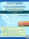 First MBBS Solved Questions : The eleventh hour samaritan