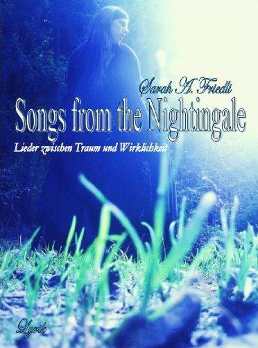 Lieder zwischen Traum und Wirklichkeit (Songs from the Nightingale 1)