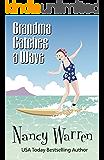 Grandma Catches a Wave (The Grandma Series Book 2)
