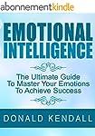 Emotional Intelligence: The Ultimate...