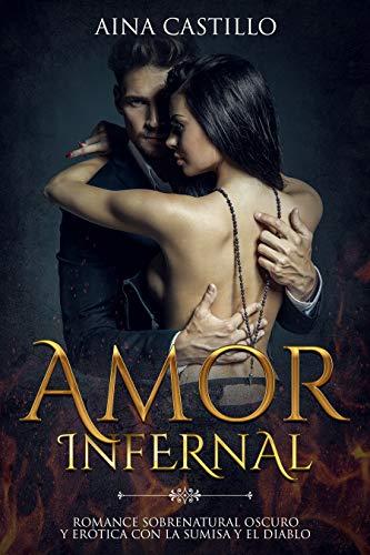 Amor Infernal de Aina Castillo