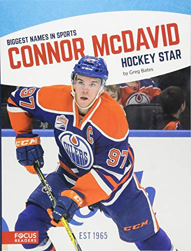 Connor McDavid: Hockey Star (Biggest Names in Sports)