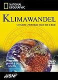 National Geographic: Klimawandel - Unsere zerbrechliche Erde