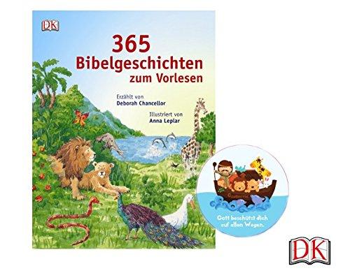 DK 365 Bibelgeschichten zum Vorlesen+ gratis Kindersticker Arche Noah - Gott beschütze Dich auf allen Wegen