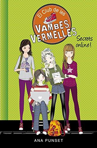 Secrets online! (Sèrie El Club de les Vambes Vermelles 7) (Catalan Edition) por Ana Punset