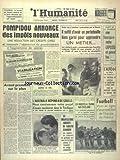 Telecharger Livres HUMANITE L du 11 09 1963 POMPIDOU ANNONCE DES IMPOTS NOUVEAUX L AUSTRALIE REPOND A DE GAULLE SUR LE PROJET D ESSAIS NUCLEAIRES DANS LE PACIFIQUE LES RACISTES A L OEUVRE AUX USA LES DEMANDES DES ORGANISATIONS AGRICOLES DU VAUCLUSE LES SPORTS (PDF,EPUB,MOBI) gratuits en Francaise