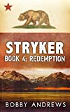 Stryker - Book Four: Redemption